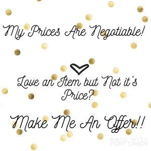 Always Happy To Get Reasonable Offers!